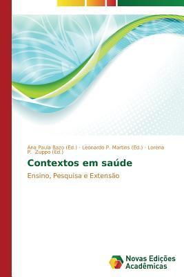 Contextos Em Saude  by  Bazo Ana Paula