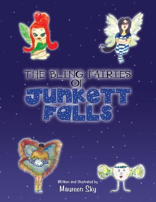 The Bling Fairies of Junkett Falls