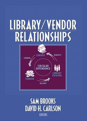 Library/Vendor Relationships Sam Brooks