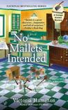 No Mallets Intended