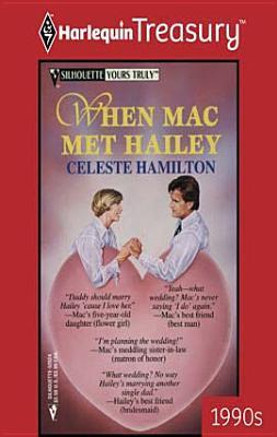 When Mac Met Hailey  by  Celeste Hamilton