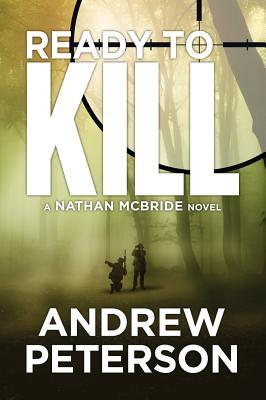 Ready to Kill (Nathan McBride, #4)  - Andrew Peterson