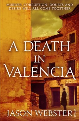 A Death in Valencia: (Max Cámara 2)  by  Jason Webster