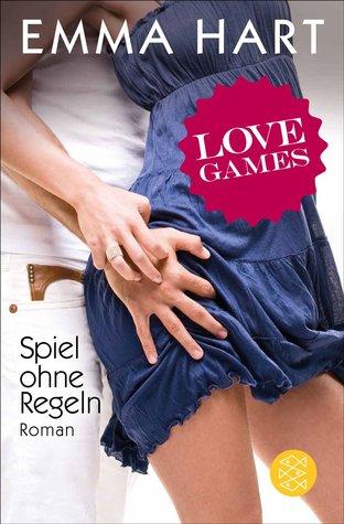 Love Games - Spiel ohne Regeln (The Game, #1)