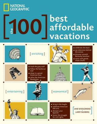 The 100 Best Vacations That Wont Break the Bank Jane Wooldridge