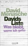 Davids Liste - Was bleibt, wenn ich gehe