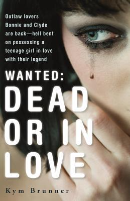 Book cover Wanted: Dead or in Love