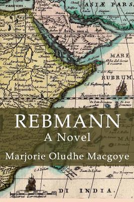 Rebmann  by  Marjorie Macgoye Macgoye