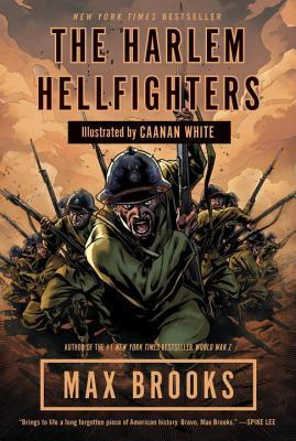 The Harlem Hellfighters