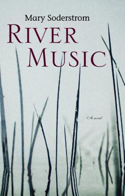 River Music by Mary Soderstrom