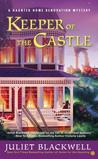 Keeper of the Castle (A Haunted Home Renovation Mystery, #5)