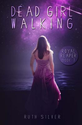 Review: Dead Girl Walking by Ruth Silver