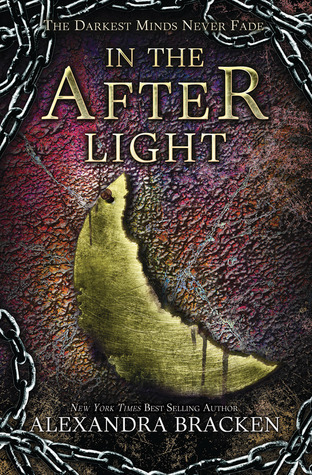 In the Afterlight (The Darkest Minds #3)