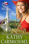 Country Courtship (The Texas Two-Step, #2)