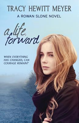 A Life, Forward: A Rowan Slone Novel