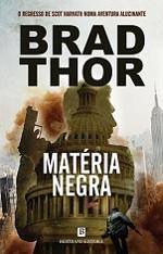 Matéria Negra (2014) by Brad Thor