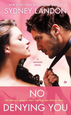 No Denying You (Danvers, #5)