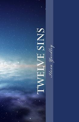 Twelve Sins  by  Ilexa Yardley
