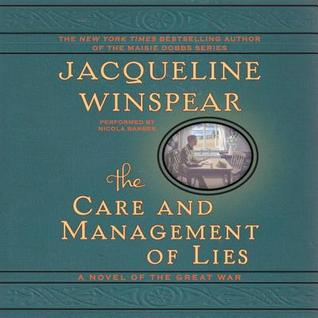 The Care and Management of Lies: A Novel of the Great War