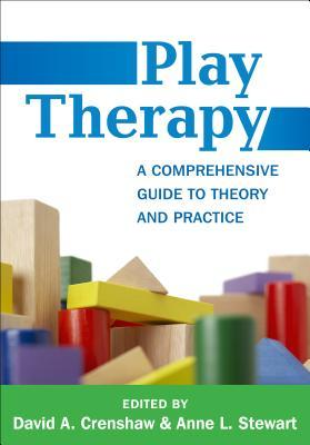 Play Therapy: A Comprehensive Guide to Theory and Practice Kathleen McKinney Clark