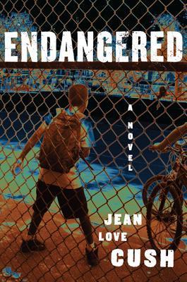 Endangered: A Novel