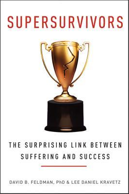 Supersurvivors: The Surprising Link Between Suffering and Success (2014)