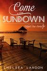 Come Sundown (Island Sun Series #1)