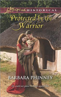 Protected by the Warrior by Barbara Phinney