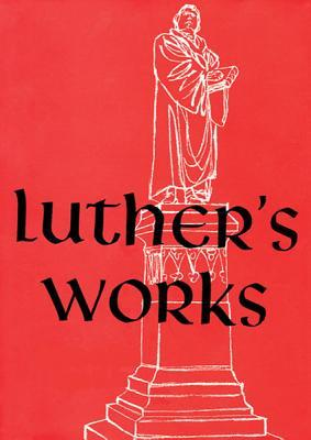 Lectures on Genesis: Chapters 1-5 (Luthers Works, #1)  by  Martin Luther