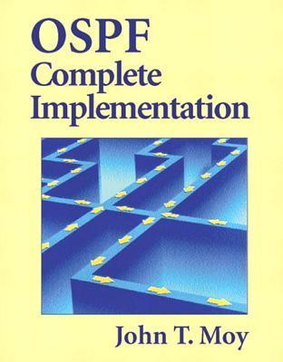 Ospf Complete Implementation John T Moy