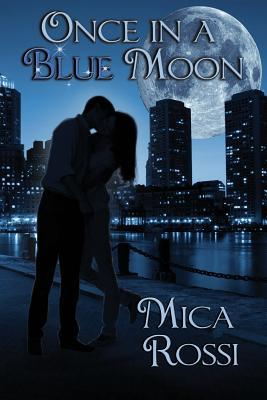 once in a blue moon goodreads