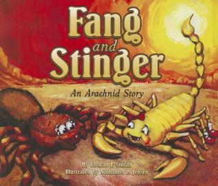 Fang & Stinger, an Arachnid Tale Conrad Storad