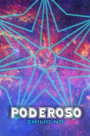 Poderoso (Poderoso, #1)  by  Emilio ND