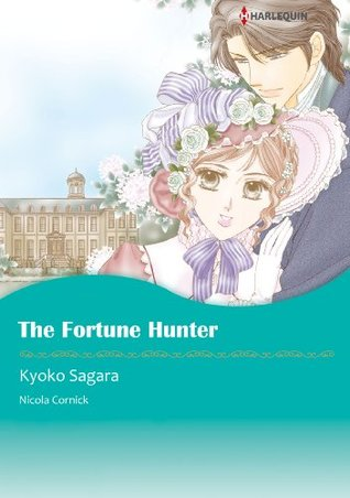 The Fortune Hunter  by  Nicola Cornick
