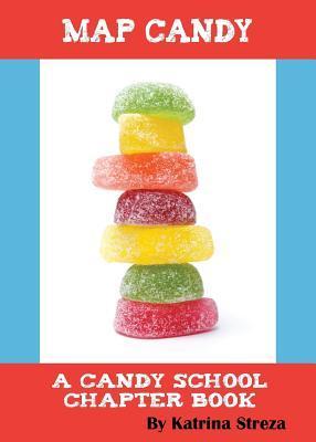 Map Candy  by  Katrina Streza