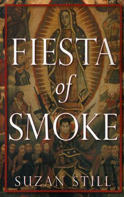 Fiesta of Smoke