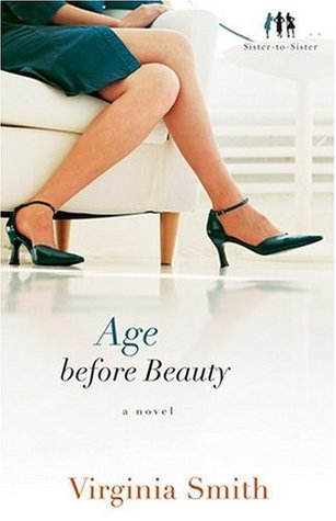 Age before Beauty (Sister-to-Sister, #2)