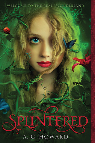 Splintered (Splintered #1) – A.G. Howard