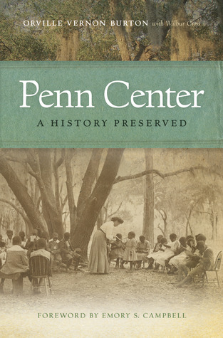 Penn Center by Orville Vernon Burton