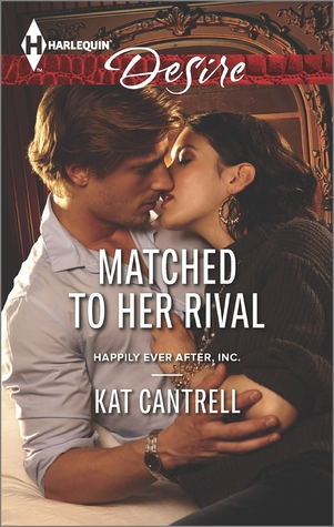 Matched to Her Rival (Happily Ever After, Inc #3)