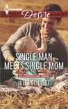 Single Man Meets Single Mom