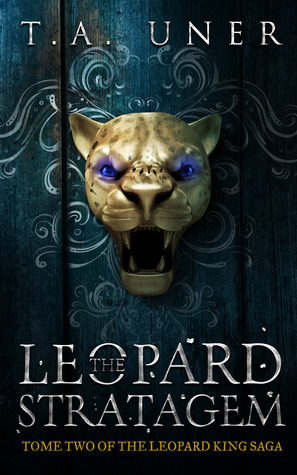 The Leopard Stratagem (Leopard King Saga, #2)