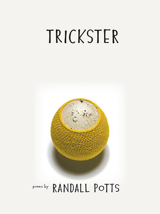 Trickster by Randall Potts