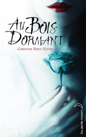 Au Bois Dormant Black Moon Christin Feret-Fleury