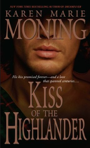 Kiss of the Highlander (Highlander, #4)