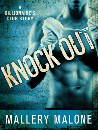 Knock Out (Billionaire's Club: New Orleans, #1)