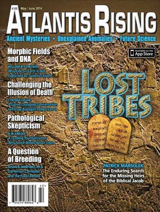 Atlantis Rising 105 - May/June 2014 J. Douglas Kenyon