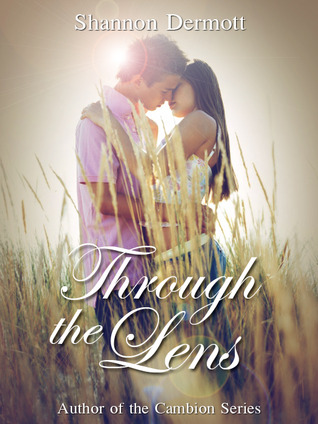 Through the Lens (Through the Lens, #1)