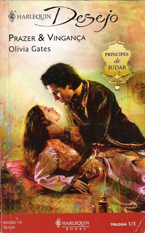 Prazer & Vingança (Príncipes De Judar, #1)  by  Olivia Gates
