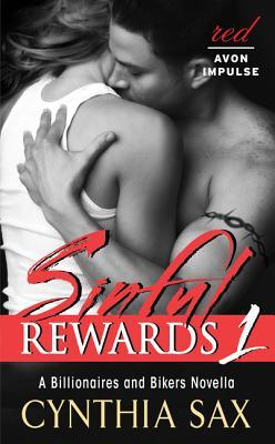 Sinful Rewards 1: A Billionaires and Bikers Novella